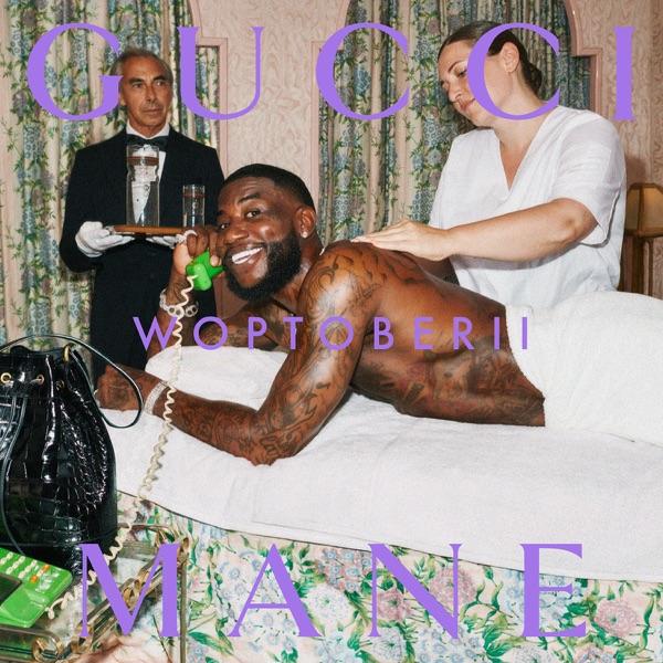 Gucci Mane Woptober II