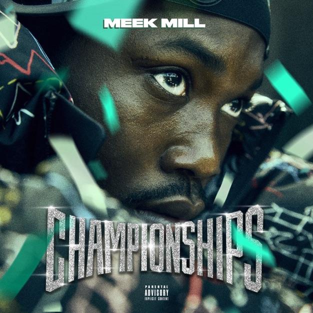 Meek Mill %E2%80%93 Championships