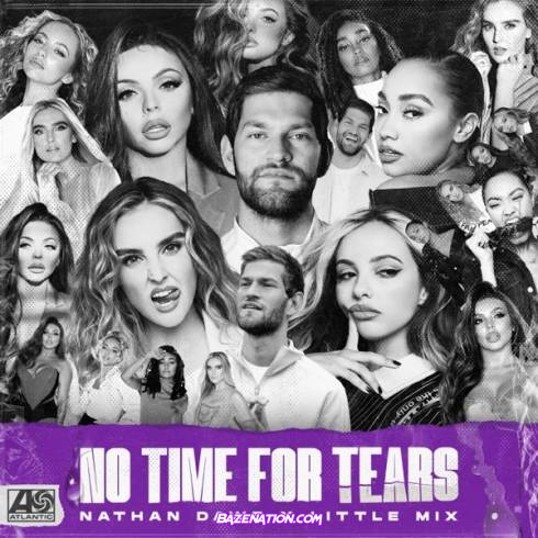 Download  Nathan Dawe x Little Mix – No Time For Tears
