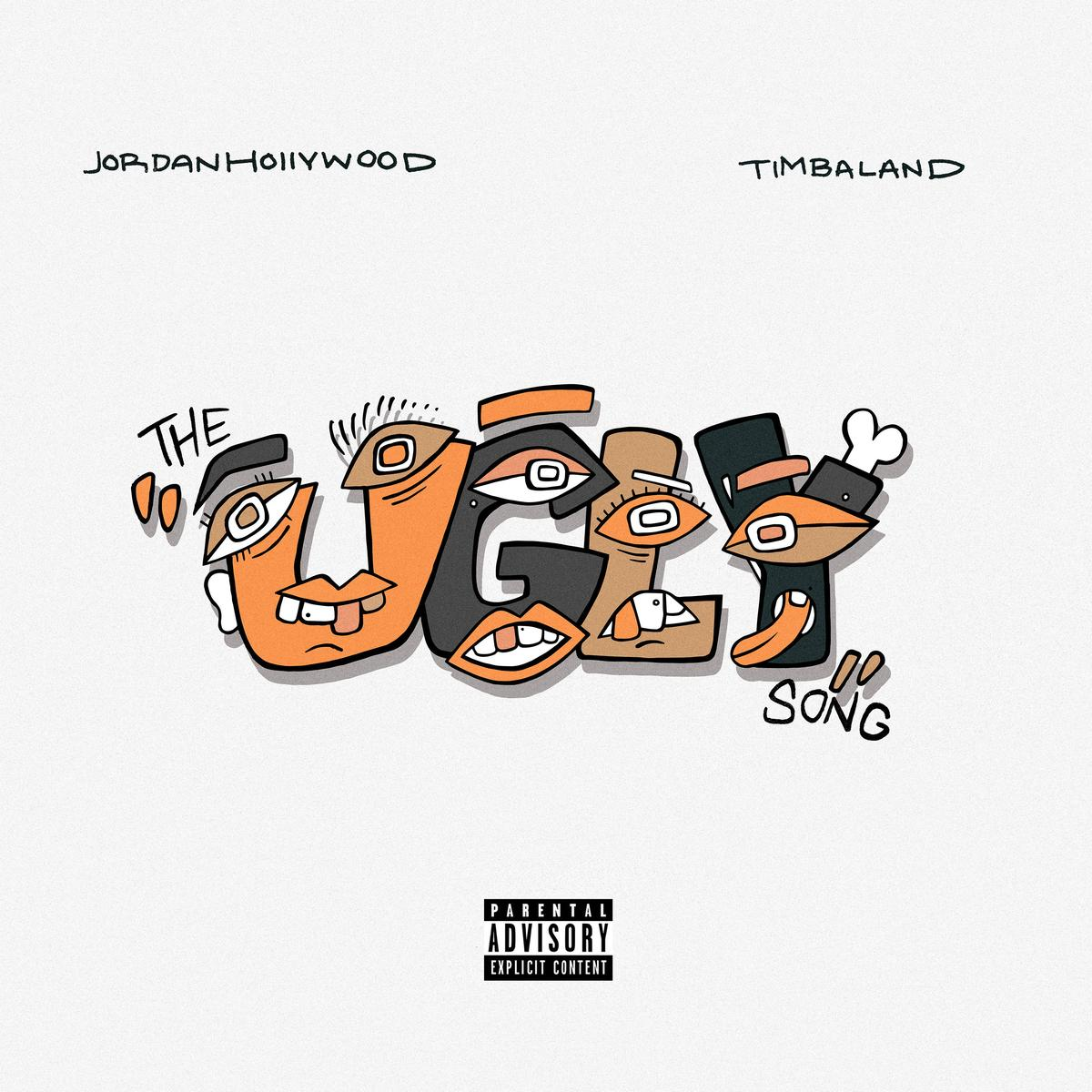Download MP3: Jordan Hollywood – The Ugly Song Ft. Timbaland (Audio)