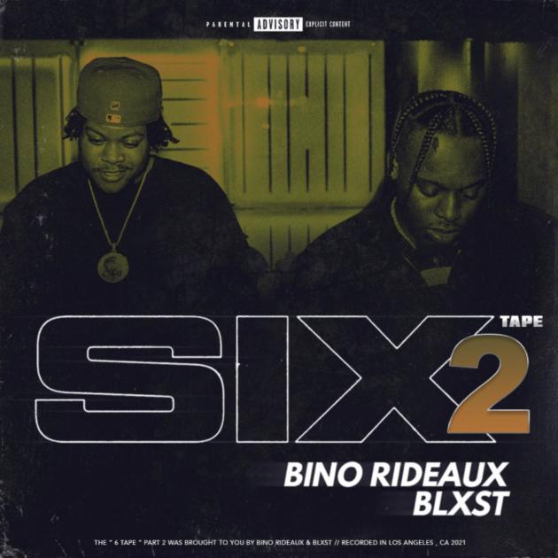 Download MIXTAPE: Blxst & Bino Rideaux – Sixtape 2 (Audio)