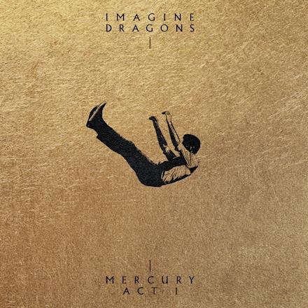 Download Music ALBUM: Imagine Dragons – Mercury – Act 1
