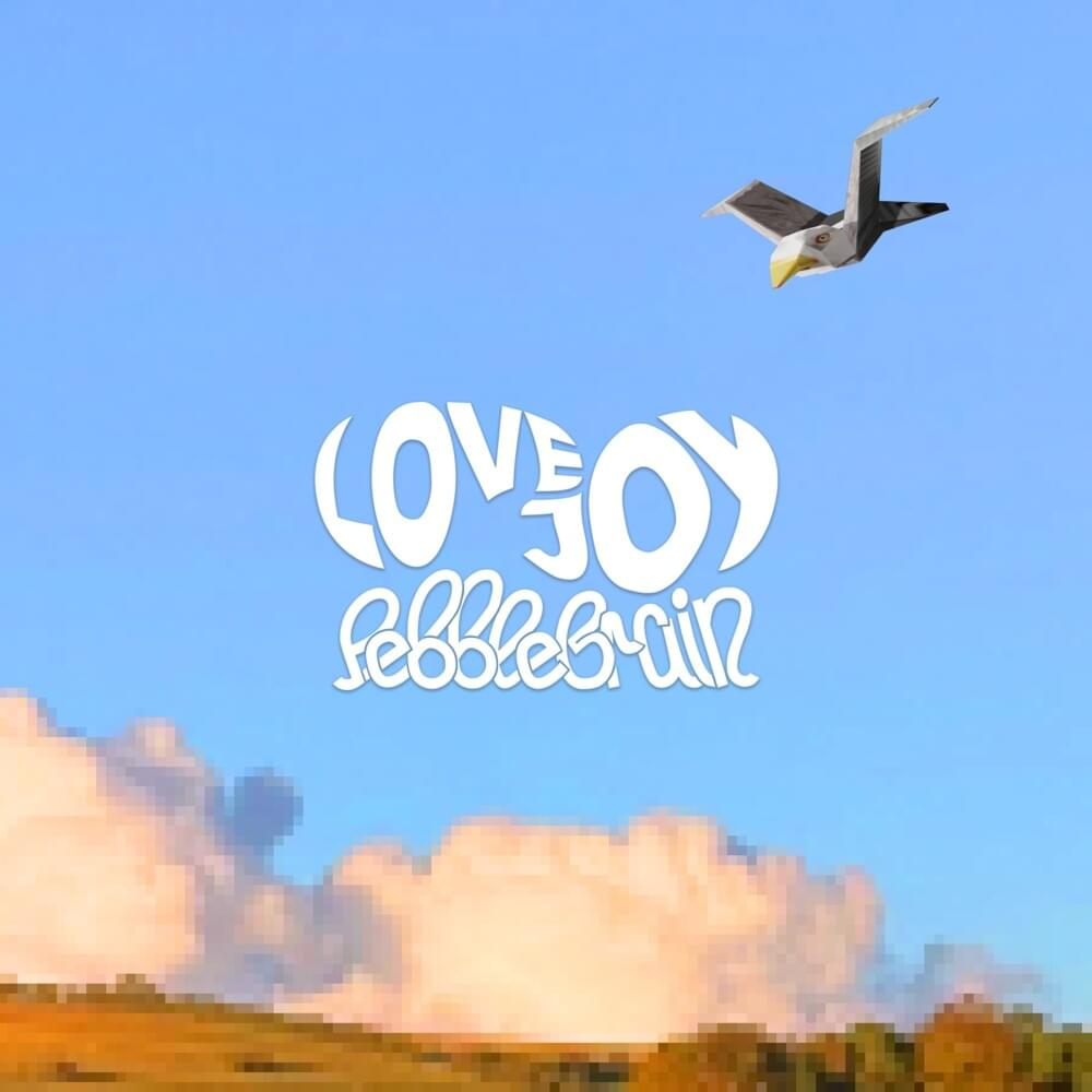Lovejoy – Pebble Brain EP DOWNLOAD (Official Music) song